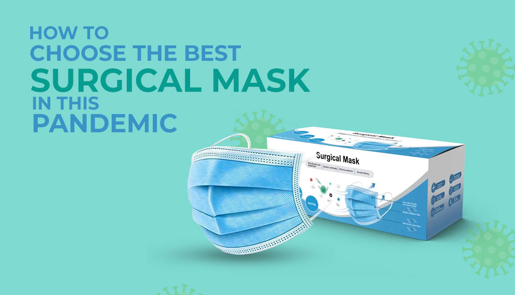 How-to-Choose-the-Best-Surgical-Mask-in-This-Pandemic