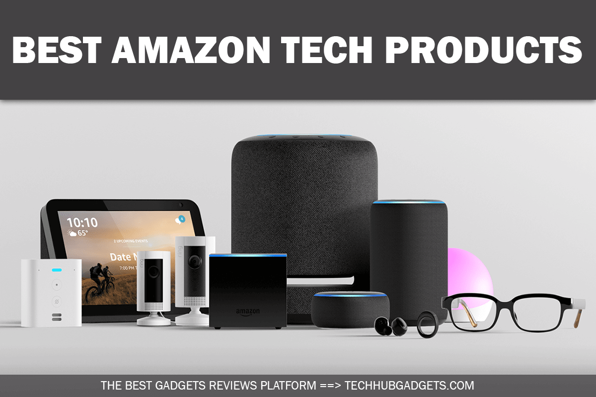Best Amazon Tech Products