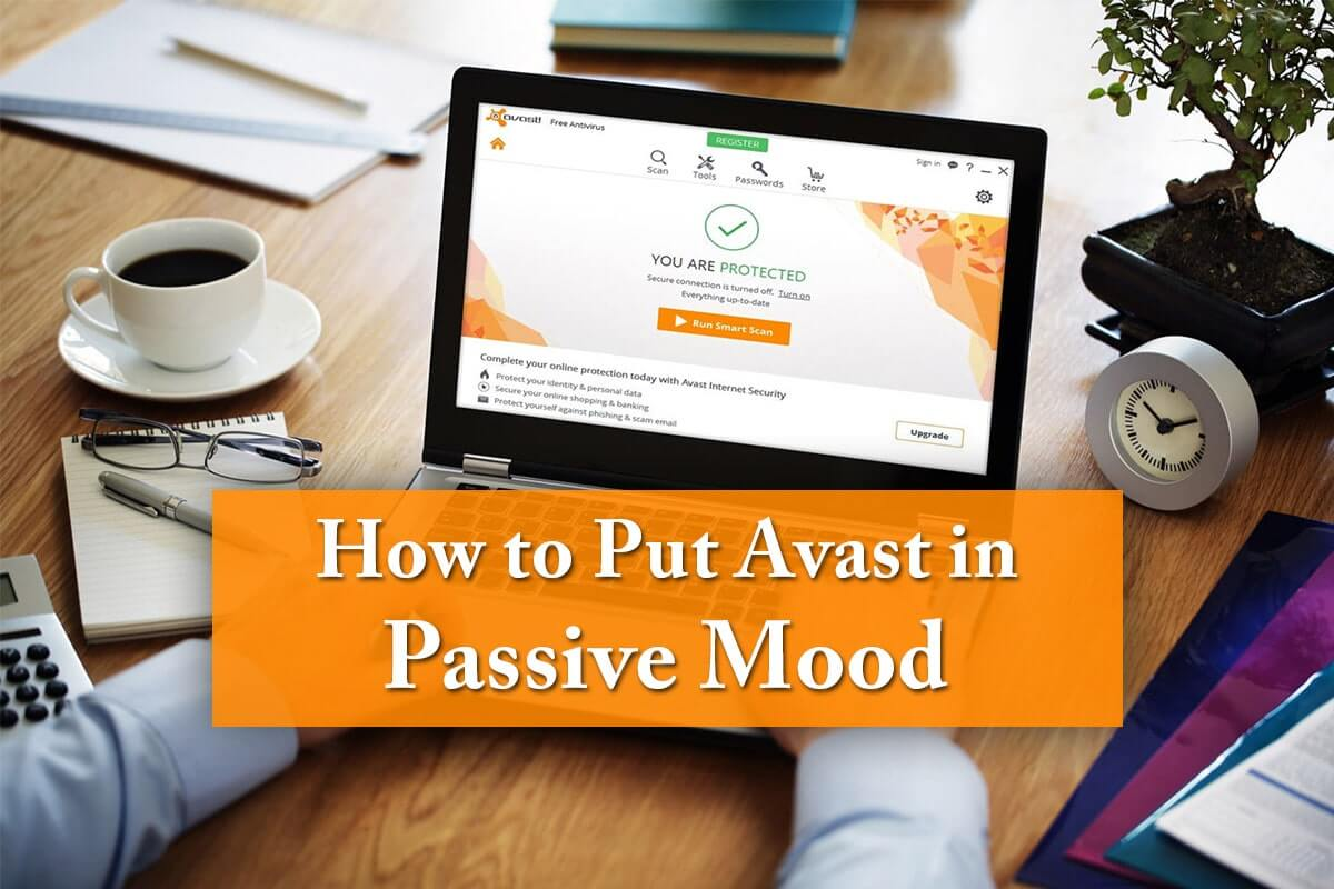 How to put Avast in passive mood
