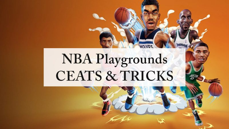 NBA Playgrounds Cheats Code, Tips & Tricks [2021 Updated]