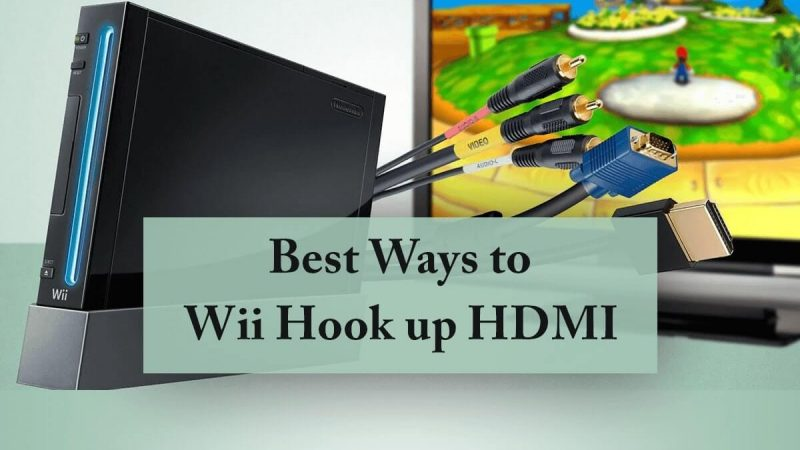 The Best Ways to Wii Hook up HDMI | Complete Guidance